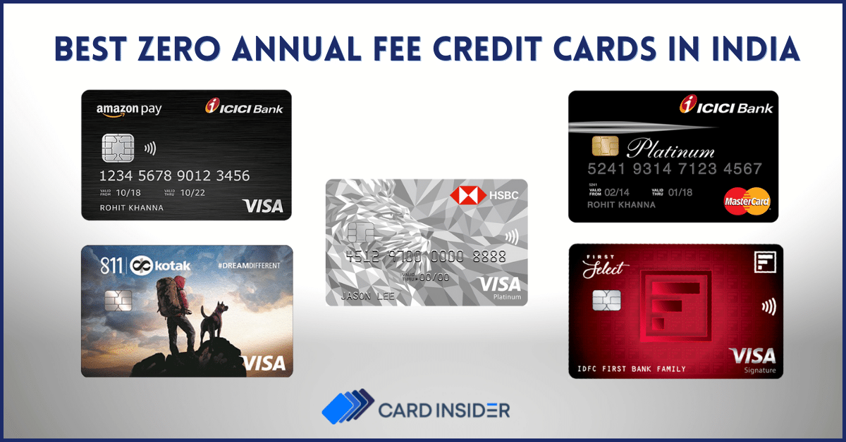 7+ Best Zero Annual Fee/Lifetime Free Credit Cards India 7