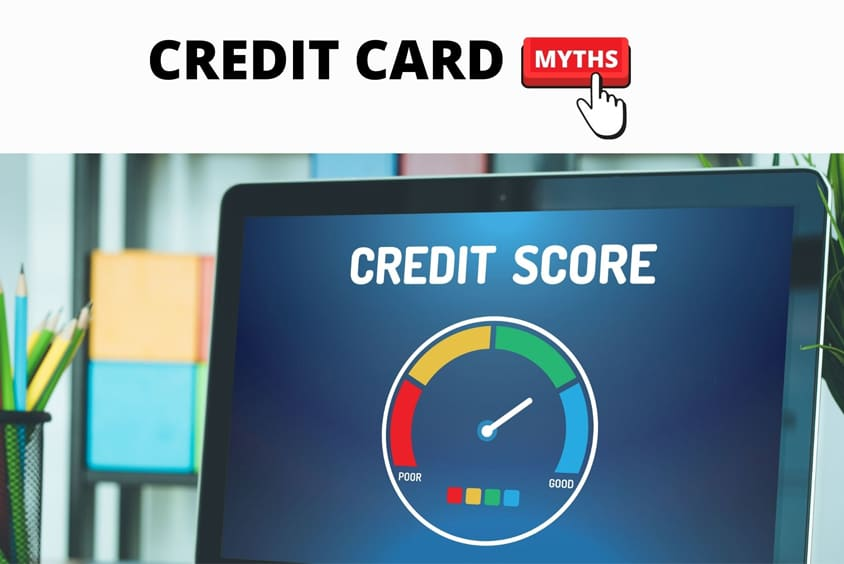 7 Most Common Credit Card Myths Damaging Your Credit Score