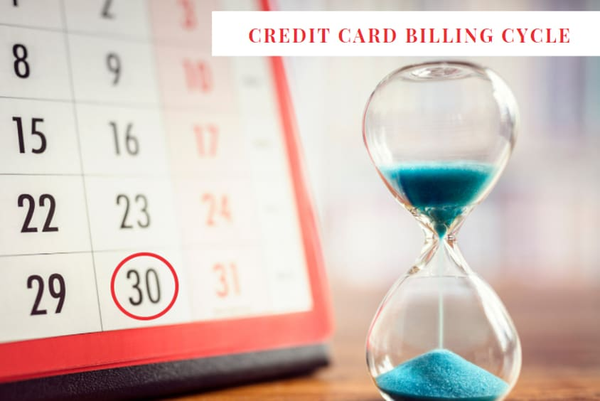All You Need to Know About Credit Card Billing Cycle