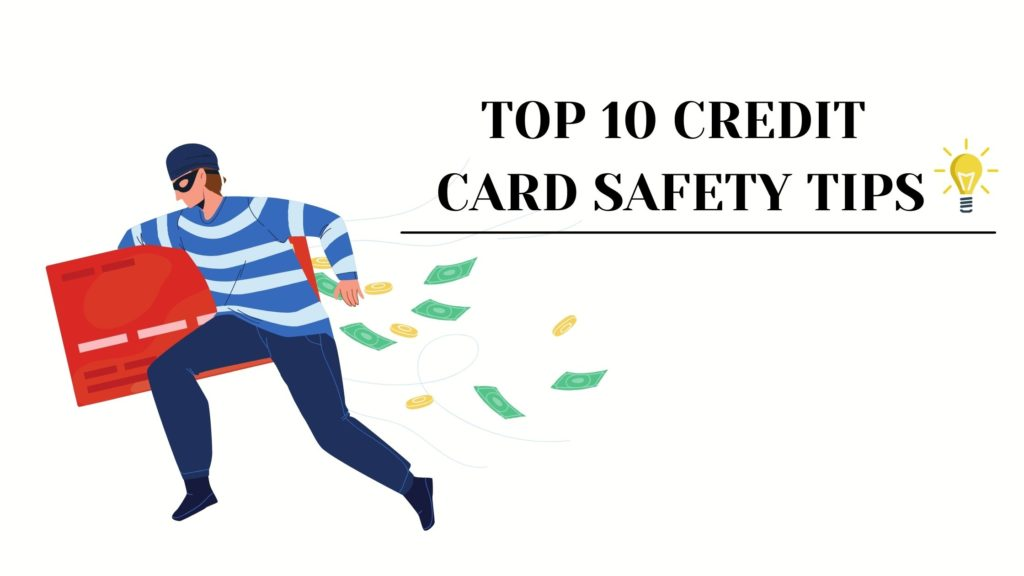 Credit Card Safety Tips