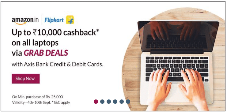 Up To Rs. 10000 Cashback on Laptops with Axis Credit Cards