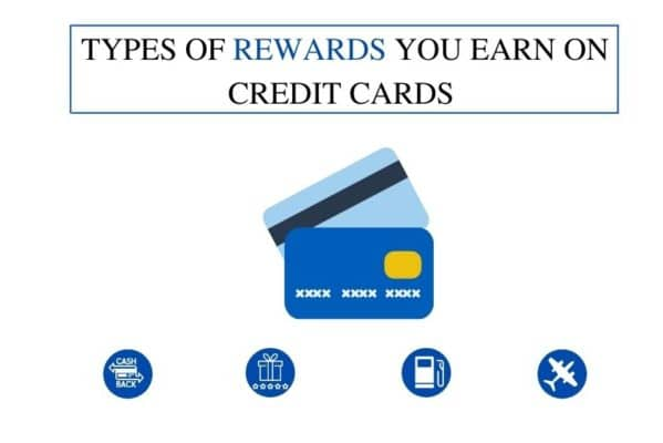 Types of Rewards You Earn on Credit Cards