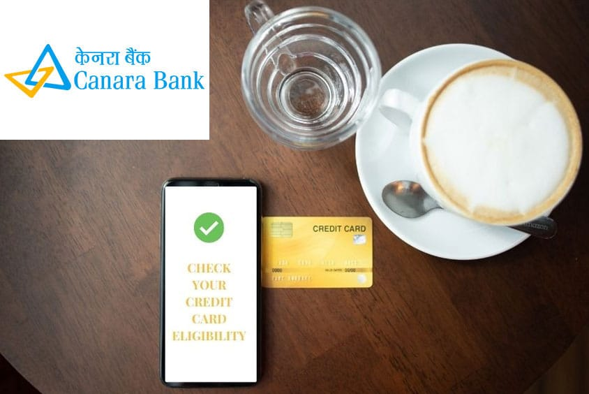 Canara Bank credit card eligibility