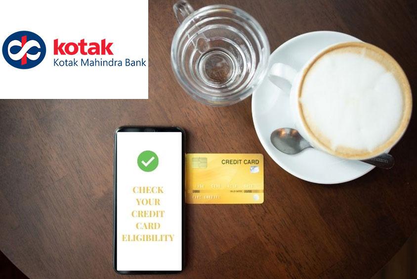 Kotak Mahibdra Bank credit card eligibility