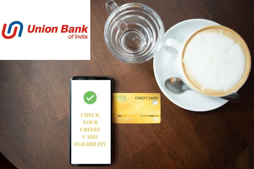 Union Bank of India Credit card eligibility