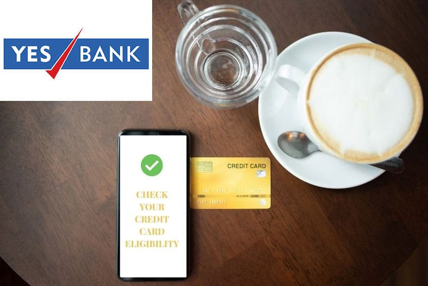 Yes Bank credit card eligibility